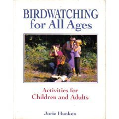 BIRDWATCHING FOR ALL AGES : Activities for Children and Adults