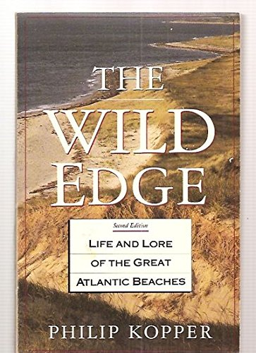 9780871063199: The Wild Edge: Life and Lore of the Great Atlantic Beaches