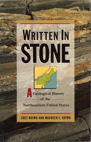 9780871063205: Written in Stone: A Geological History of the Northeastern United States