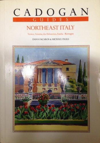 Northeast Italy (Cadogan Guides Northeast Italy): Facaros, Dana, Pauls, Michael