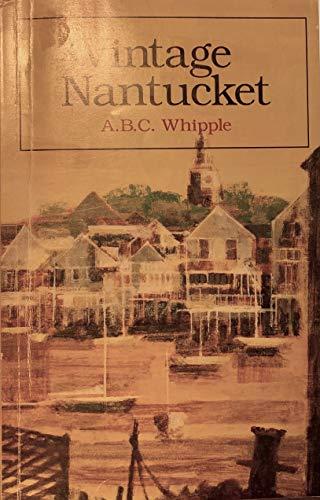 9780871064509: Vintage Nantucket