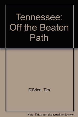 Tennessee (Off the Beaten Path Tennessee): Tim O'Brien