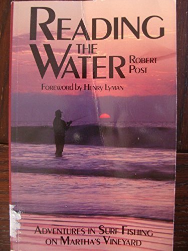 9780871065438: Reading the Water: Adventures in Surf Fishing on Martha's Vineyard