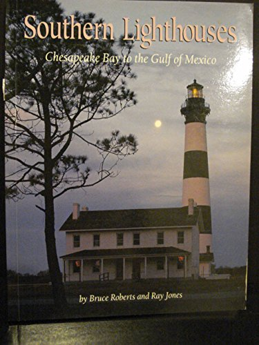 9780871065483: Southern Lighthouses: Chesapeake Bay to the Gulf of Mexico