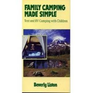 9780871066121: Family Camping Made Simple: Tent and Rv Camping With Children