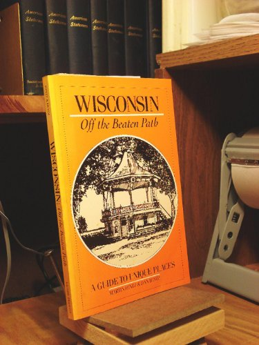 9780871066251: Wisconsin: Off the Beaten Path (Off the Beaten Path Wisconsin)