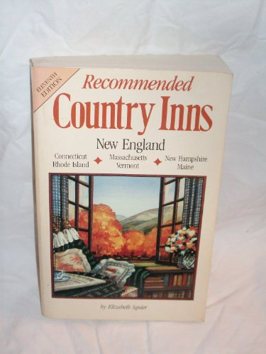 Recommended Country Inns: New England: Squier, Elizabeth