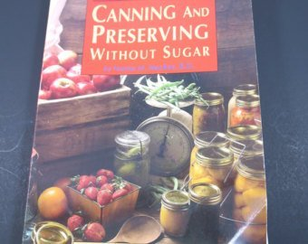 9780871067241: Canning and Preserving Without Sugar