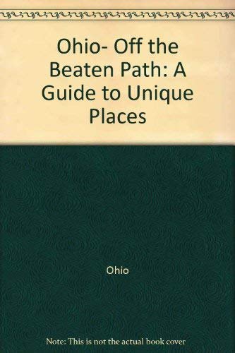 9780871067401: Ohio, off the beaten path (Off the Beaten Path Ohio)
