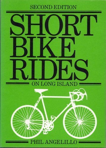 Short bike rides on Long Island: Angelillo, Phil