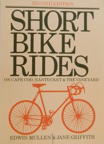 Short bike rides on Cape Cod, Nantucket & the Vineyard: Griffith, Jane