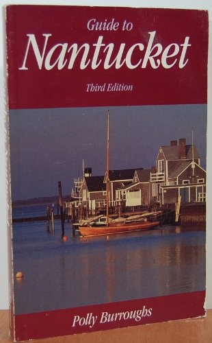 Guide to Nantucket: Burroughs, Polly