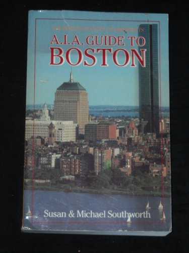 9780871069368: The A.I.A. Guide to Boston