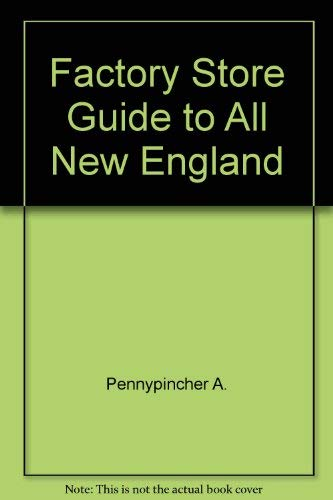 9780871069566: Factory store guide to all New England