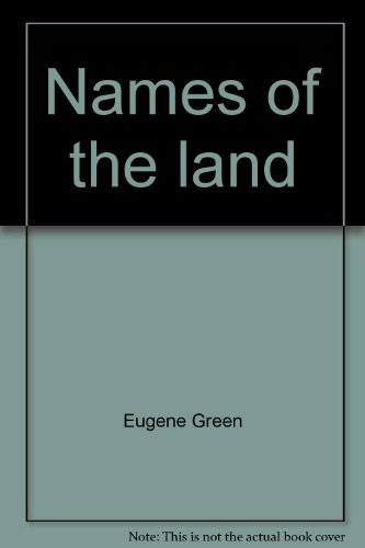 9780871069740: Names of the land: Cape Cod, Nantucket, Martha's Vineyard, and the Elizabeth Islands