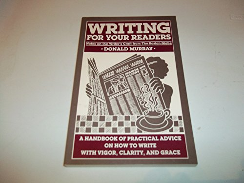9780871069757: Writing for your readers: Notes on the writer's craft from the Boston globe