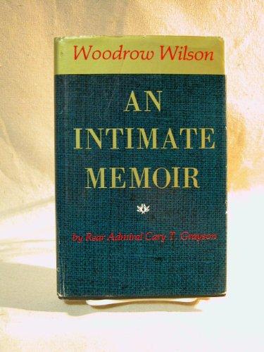 9780871070388: Woodrow Wilson: An Intimate Memoir