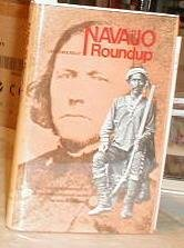 9780871080424: Navajo roundup;: Selected correspondence of Kit Carson's expedition against the Navajo, 1863-1865,