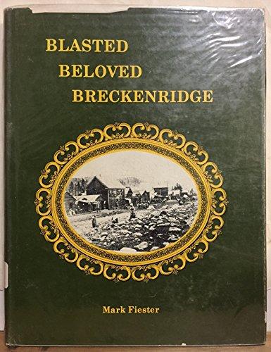 9780871080592: Blasted Beloved Breckenridge
