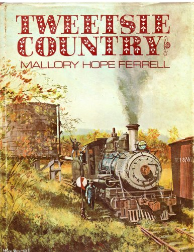 Tweetsie Country: The East Tennessee and Western North Carolina Railroad (0871080826) by Mallory Hope Ferrell