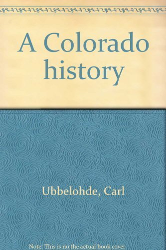 9780871080912: A Colorado history