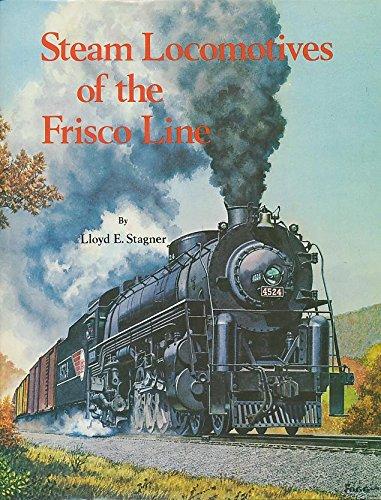 9780871080974: Steam Locomotives of the Frisco Line