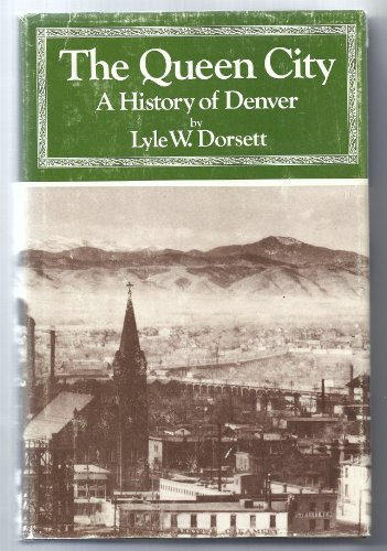 9780871080981: The Queen City: A History of Denver (Western urban history series ; v. 1)