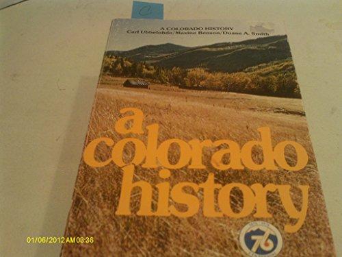 9780871081957: A Colorado history