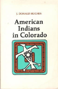 9780871082060: American Indians in Colorado (Colorado ethnic history series)