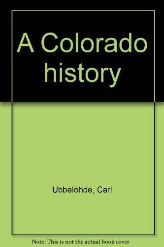 9780871082404: A Colorado history