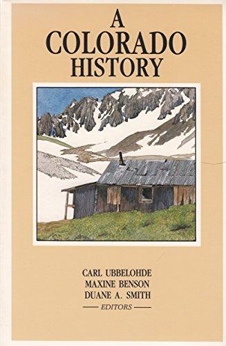 9780871082411: A Colorado History