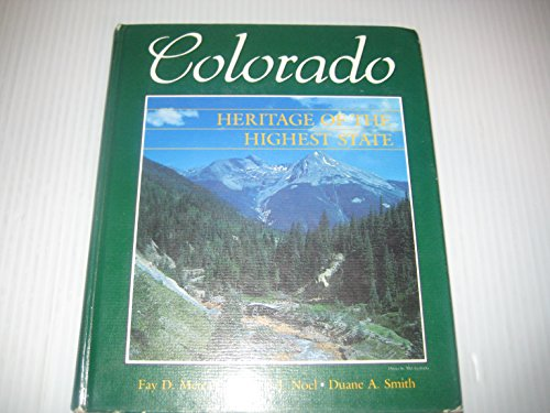 9780871082558: Colorado: Heritage of the Highest State