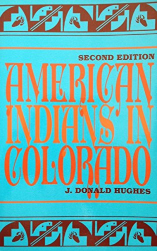 9780871082701: American Indians in Colorado (Colorado Ethnic History Series, No 1)