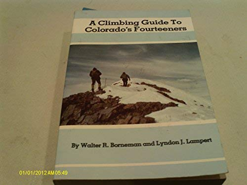9780871085191: A climbing guide to Colorado's fourteeners