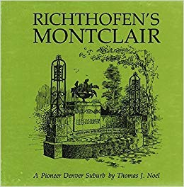 9780871085290: Richthofen's Montclair, A Pioneer Denver Suburb