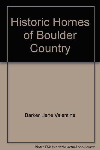 Historic Homes Of Boulder County: Jane Valenti Barker