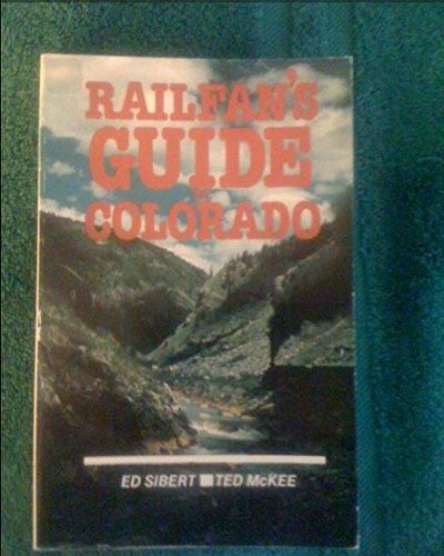 9780871085566: Railfan's Guide to Colorado