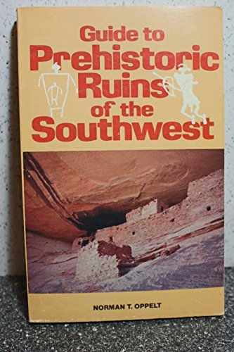 Guide to Prehistoric Ruins of the Southwest