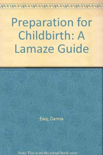 9780871086020: Preparation for Childbirth: A Lamaze Guide