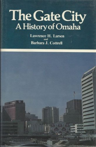 9780871086037: The gate city: A history of Omaha (Western urban history series)