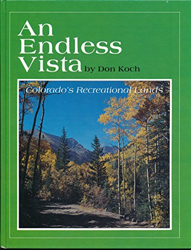 An endless vista: Colorado's recreational lands: Don Koch