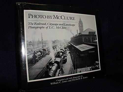 Photo by McClure : The Railroad, Cityscape: Elizabeth B. Jones;