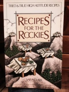 Recipes for the Rockies by Sara Clark (1985-05-03)