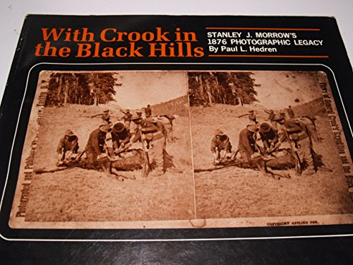 With Crook in the Black Hills: Paul L. Hedren