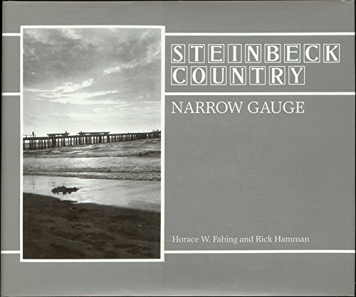 9780871086938: Steinbeck Country Narrow Gauge