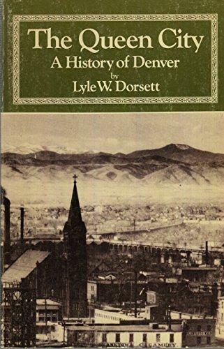 9780871087041: The Queen City: A History of Denver (The Pruett Series)
