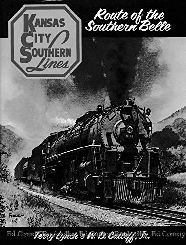 9780871087355: Kansas City Southern: Route of the Southern Belle