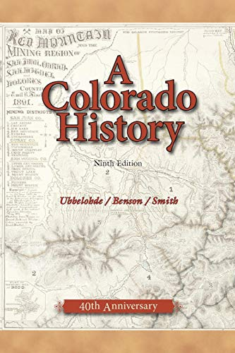9780871087423: A Colorado History, 10th Edition (The Pruett Series)