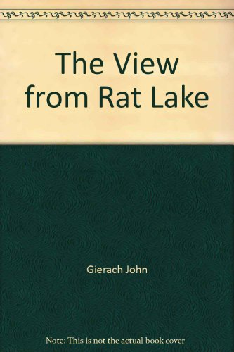 9780871087492: The View from Rat Lake (The Pruett Series)