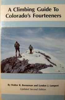 9780871087515: A Climbing Guide to Colorado's Fourteeners